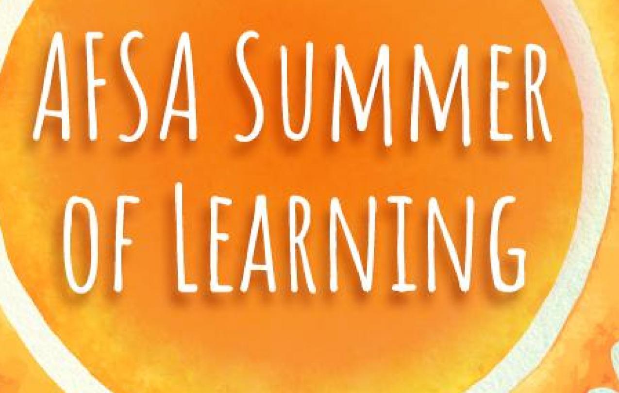 AFSA Summer of Learning: Creating an Equity Agenda: Cultivating an Ecosystem to Support the School Community